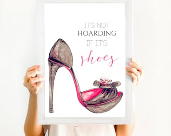 "Teen Room Printable Art, Fashion Art Print, Instant Download Digital File ""It's Not Hoarding If It's Shoes"" Watercolor 8x10 Digital Print"