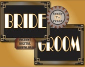 Bride & Groom Printable Signs Set Roaring 20s Prohibition Era Art Deco Gatsby Gold Black White Wedding Centerpiece Bar or Front Door Sign
