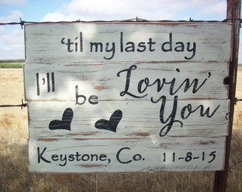 Til My Last Day I Ll Be Loving You