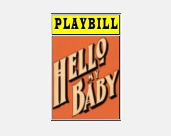 Theater / Show Charm - Playbill  - Hello My Baby