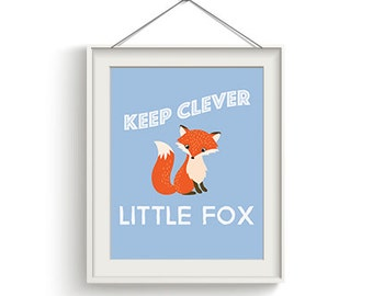 Keep Clever Little Fox 8x10 Print, Nursery Art, Woodland Animals