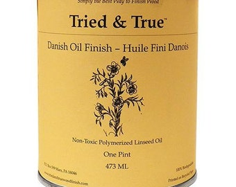 All Natural- Non Toxic-Tried and True Danish Oil Finish