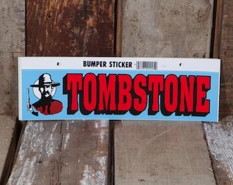 Tombstone Arizona - Vintage Bumper Sticker