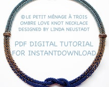 TUTORIAL PATTERN, ©Le Petit Menage A Trois Ombre Love Knot in 3 colors,  Size 11 Seed Beads, PDF Digital File