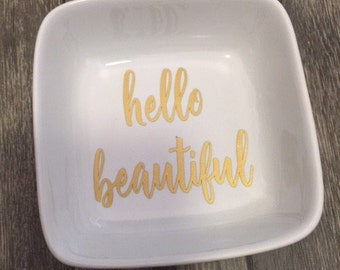 Hello Beautiful Ring Dish