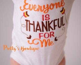Boys Thanksgiving shirt -- Everyone is Thankful for me Shirt/Bodysuit -- Boys Thanksgiving outfit-- Turkey Shirt-- Fall Boys shirt