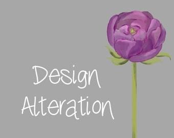 Design alteration, change my design, add on