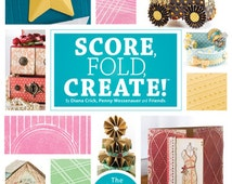 Score, Fold Create, Decorative paper folding crafts, the ultimate guide to crafting with Scor-Pal®, how to Cardstock paper crafting
