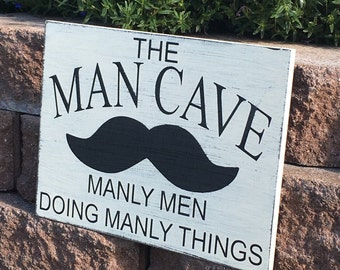 The Man Cave manly men doing manly things with mustache hand painted distressed wood sign. NO vinyl Guy room Home Decor Wall Art