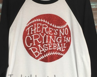 There's No Crying In Baseball - Glitter Tee