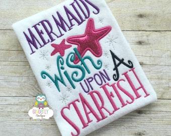 Mermaids wish upon a Starfish Shirt or Bodysuit, Mermaid Shirt, I Love Mermaids, Mermaid Tail, Mermaid Hair, Miss Mermaid