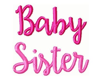 Baby Sister Embroidery Design -INSTANT DOWNLOAD-
