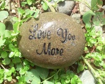 I love you more,love you more engraved stone,Message stones,Personalized engraved stone,Custom engraving rocks stones,pocket stone
