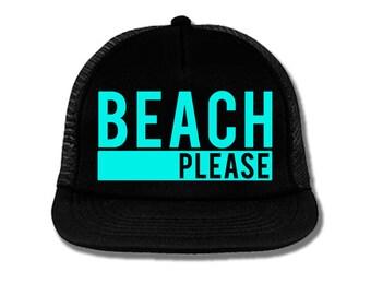 BEACH PLEASE Hat Snapback Trucker Hat, Workout Hat, Beach Hat, Summer