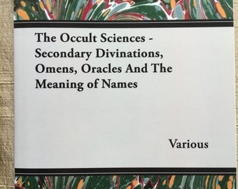 A book on secondary divinations, omens, oracles and names