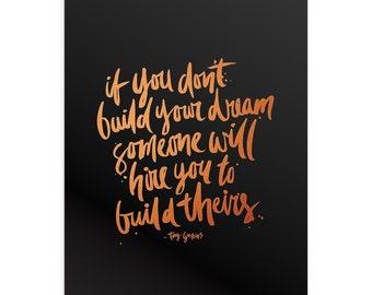Build Your Dream Art Print