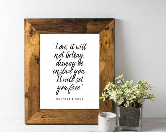 8x10 Printable Wall Art; Mumford & Sons Quote; INSTANT DOWNLOAD