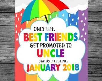 Rainbow Baby Only The Best Friends Get Promoted To Uncle Pregnancy Announcement Photo Prop Sign, Pregnancy Reveal Sign, PRINTABLE DOWNLOAD