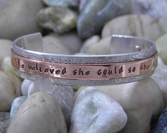 She Believed She Could So She Did Copper And Aluminum Cuff