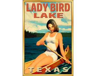 Lady Bird Lake Texas Travel Poster LBJ Austin Lake Canoe Pin Up Art Print 273
