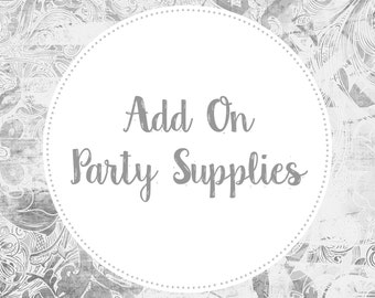 Add On Party Supplies