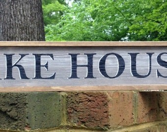 Lake House Sign. Rustic Lake Sign. A great Sign for Your Lake House Decor!