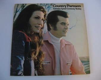 Loretta Lynn & Conway Twitty - Country Partners - 1974
