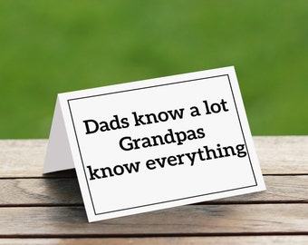 Dads Know A Lot Grandpas Know Everything/ Fathers Day Card/Grandfather Card/ Grandpa Card,Grandfather, Grandpa Birthday, Fathers Day Gift