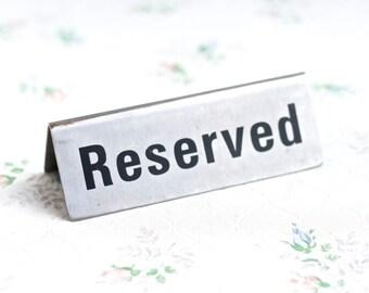 Reserved Table Sign - Vintage Desk Sign