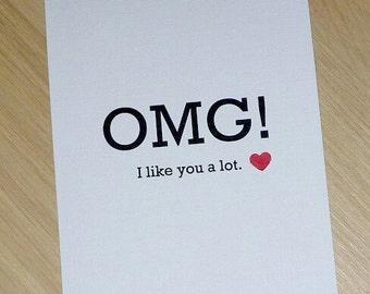 OMG I Like You a Lot - Love Anniversary Valentine Everyday card - Boyfriend Girlfriend husband wife  handmade fun card