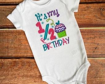 1/2 Birthday Onesie or Shirt