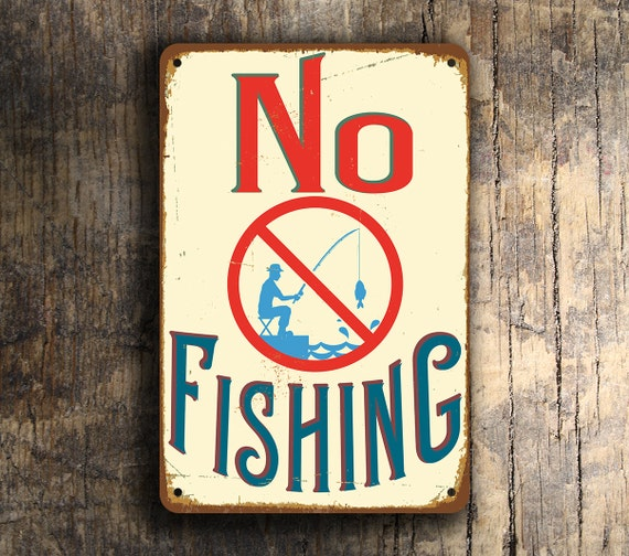 No fishing sign no fishing signs vintage style no fishing for Vintage fishing signs