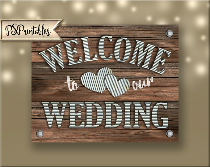 Welcome to our Wedding Printable File - DIY instant download - rustic industrial barnwood galvanized metal wedding - sierra collection
