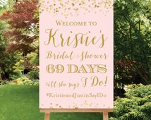 Countdown Bridal Shower Welcome Sign Days Till She Says I Do Sign Bridal Shower Digital Sign PDF OR JPG, Blush Pink Gold Shower The Giselle