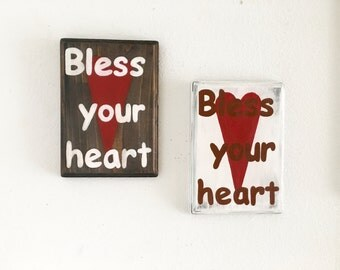 Bless your Heart, blessed sign, funny signs, rustic wood sign, love signs, wall art, southern sayings, wood sign, southern quotes