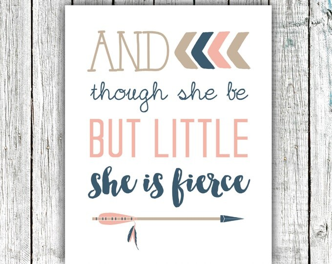 Printable Nursery Art, Baby Girl, Arrows, And though she be but little she is fierce, Navy, Pink, 8x10 Digital download #524