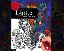 PRE-ORDER Ignite: Artful Coloring - adult coloring book for men & women of all ages and skill levels!