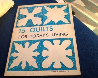 15 Quilts for Todays Living