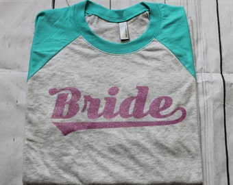 Bride Raglan Shirt, Bride Shirt, Bride Baseball Shirt, Wedding Shirt
