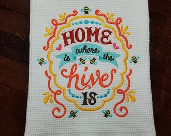 Home Is Where The Hive Is Embroidered Towel - Ready to Ship