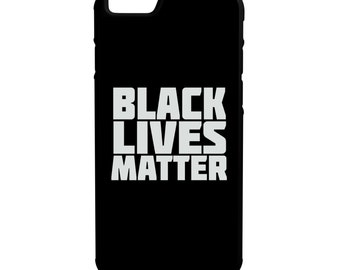 Black Lives Matter iPhone Galaxy Note LG HTC Protective Hybrid Rubber Hard Plastic Snap on Case Black