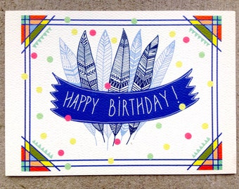 Happy Birthday card, Happy Birthday colorful greeting card with Feathers and Triangles