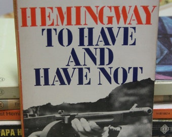 "A striking 1970s Penguin paperback edition of Ernest Hemingway's  classic ""To Have and Have Not"""