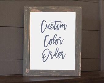 Custom Color Print Order