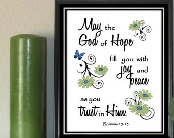 Bible Verse Scripture print 5x7 INSTANT DOWNLOAD May the God Hope fill you with joy and peace instant print digital download unique gift