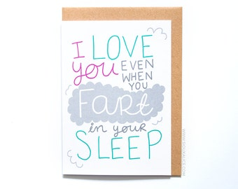 Anniversary card - Valentines day card - Valentines card - funny fart in sleep boyfriend card for him love I love you birthday card gift