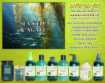 Sea Kelp & Agave - OverSoyed Fine Organic Products - Bath Body - Home Fragrance - Handmade With All Natural Ingredients