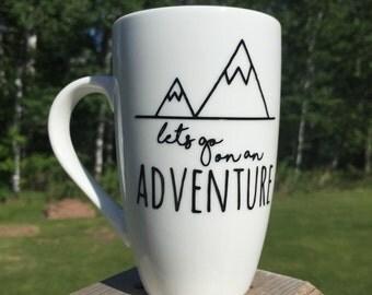 Lets go on an adventure coffee mug