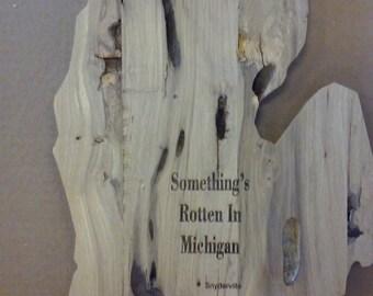 Rotten Michigan