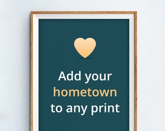 Personalize any print with a hometown icon